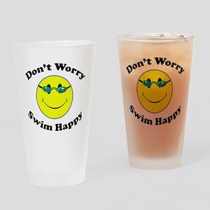 Don't Worry Swim Happy Drinking Glass