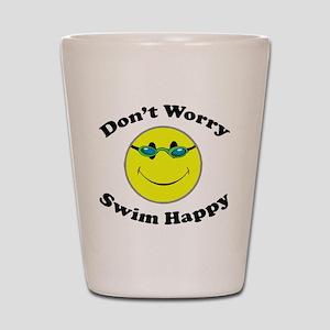 Don't Worry Swim Happy Shot Glass