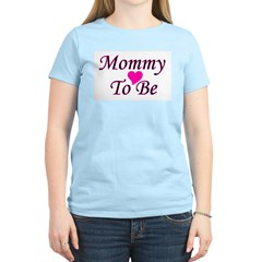 Mommy To Be Women's Pink T-Shirt