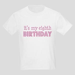 It's my eighth birthday Kids T-Shirt