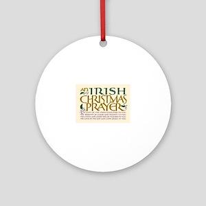 irish christmas prayer Ornament (Round)