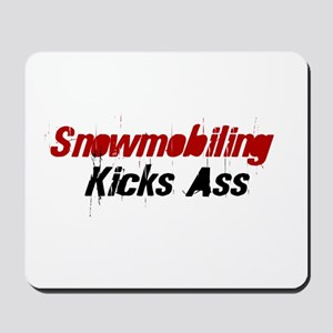 Snowmobiling Kicks Ass Mousepad