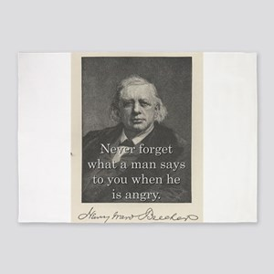 Never Forget What A Man Says - H W Beecher 5'x7'Ar