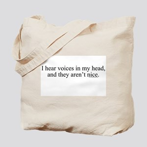 New SectionI hear voices in m Tote Bag