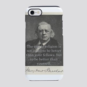 The Call To Religion - H W Beecher iPhone 7 Tough