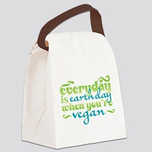 Everyday Is Earth Day When Youre Vegan Canvas