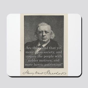 Are They Dead - H W Beecher Mousepad