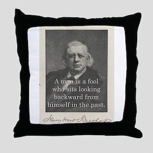 A Man Is A Fool - H W Beecher Throw Pillow