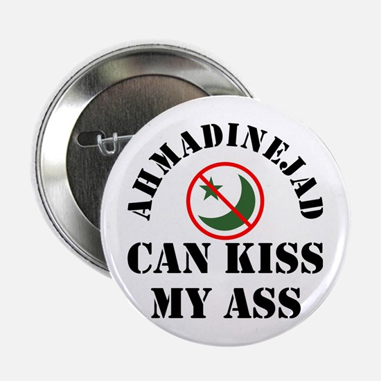 Ahmadinejad Can Kiss My Ass Button