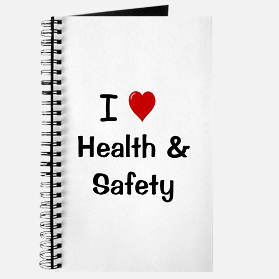 I Love Health & Safety Notebook Journal