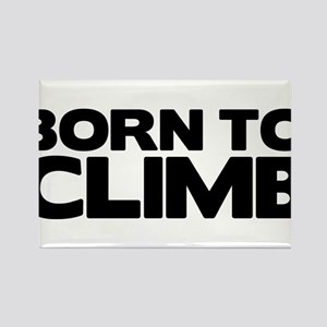 BORN TO CLIMB Rectangle Magnet