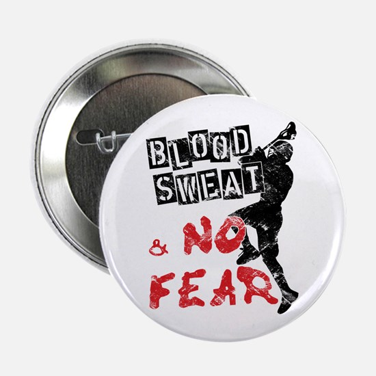 """Blood, Sweat and No Fear (Lacrosse) 2.25"""" Button"""