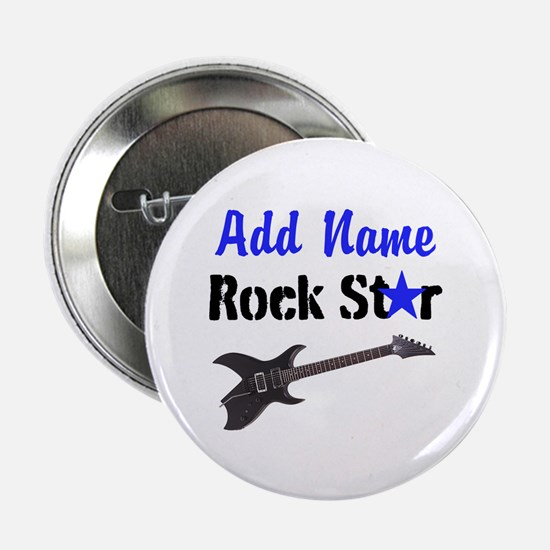 "ROCK STAR 2.25"" Button"