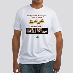 Don't you wish hamburgers gre Fitted T-Shirt