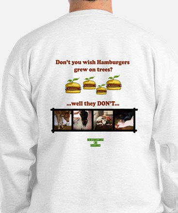 Don't you wish hamburgers gre Sweatshirt