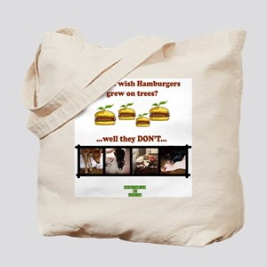 Don't you wish hamburgers gre Tote Bag