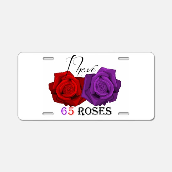 Two Roses: I have Cystic Fibrosis Aluminum License