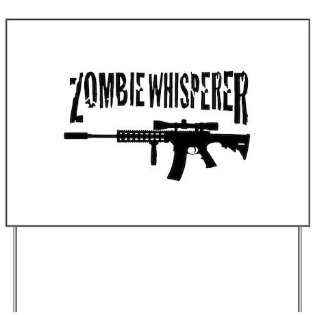 Zombie Whisperer 2 Yard Sign