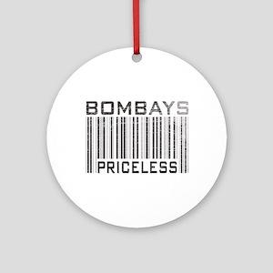 Bombay Cats Priceless Ornament (Round)