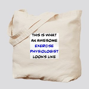 awesome exercise physiologist Tote Bag