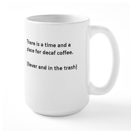 decaf coffee Large Mug