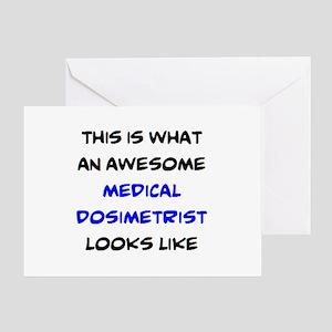 awesome medical dosimetrist Greeting Card