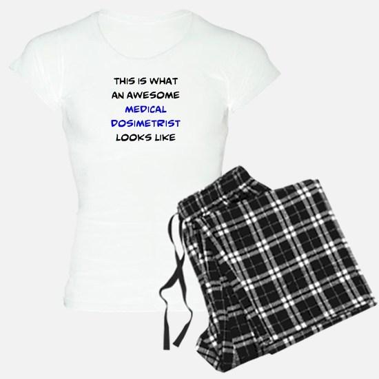 awesome medical dosimetrist Pajamas