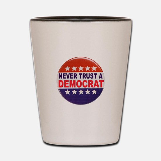 DEMOCRAT POLITICAL BUTTON Shot Glass