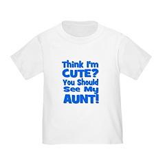 Think I'm Cute? Aunt Blue T