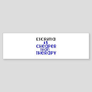 Escrima Is Cheaper Than Therapy Sticker (Bumper)
