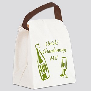 Chardonnay Me Canvas Lunch Bag