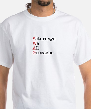 Saturdays we all geocache White T-Shirt