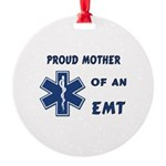 Proud Mother of an EMT Round Ornament