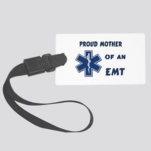 Proud Mother of an EMT Large Luggage Tag
