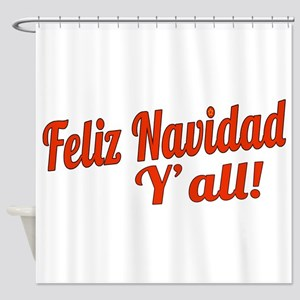 Feliz Navidad Yall Shower Curtain