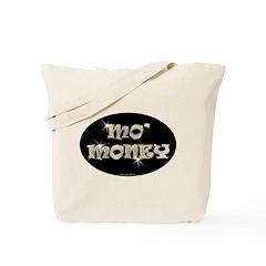 Mo' Money Tote Bag
