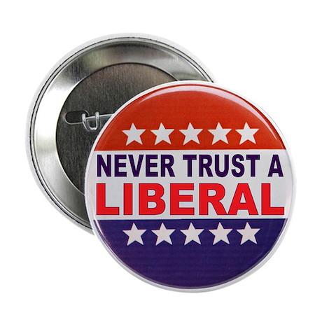"""LIBERAL POLITICAL BUTTON 2.25"""" Button"""