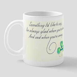 Sad When Your Away Mug