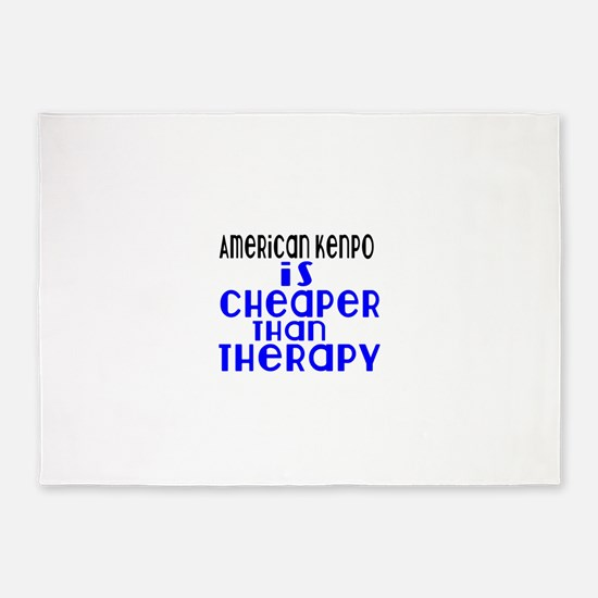 American Kenpo Is Cheaper Than Ther 5'x7'Area Rug