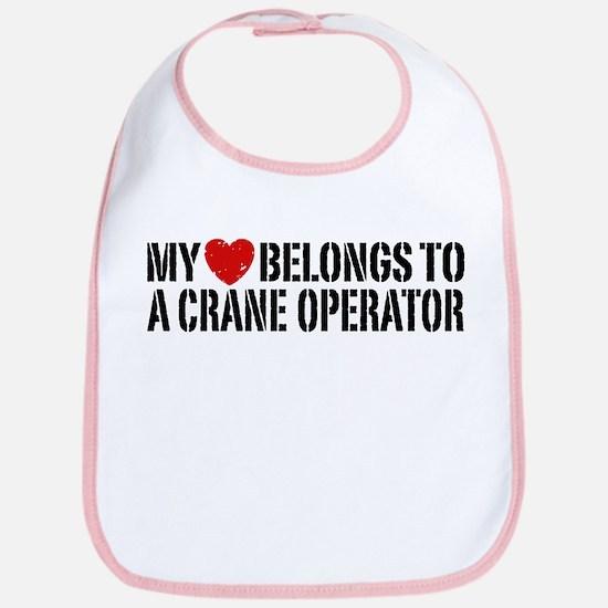 My Heart Belongs To A Crane Operator Bib