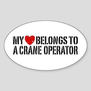 My Heart Belongs To A Crane Operator Sticker (Oval