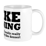 I Like Running and Dessert Mug