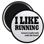 "I Like Running and Dessert 2.25"" Magnet (10 p"