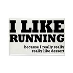 I Like Running and Dessert Rectangle Magnet