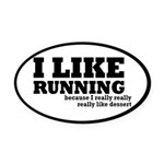 I Like Running and Dessert Oval Car Magnet