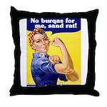 No Burqas Rosie Riveter Throw Pillow