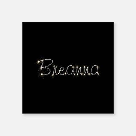 "Breanna Spark Square Sticker 3"" x 3"""