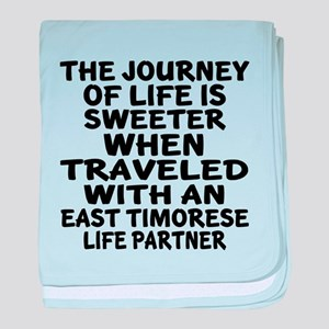 Traveled With East Timorese Life Part baby blanket