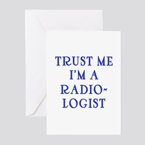 Trust Me I'm a Radiologist Greeting Cards (Pk of 1