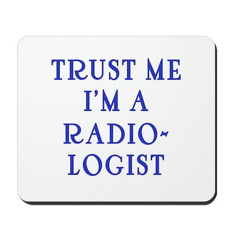 Trust Me I'm a Radiologist Mousepad
